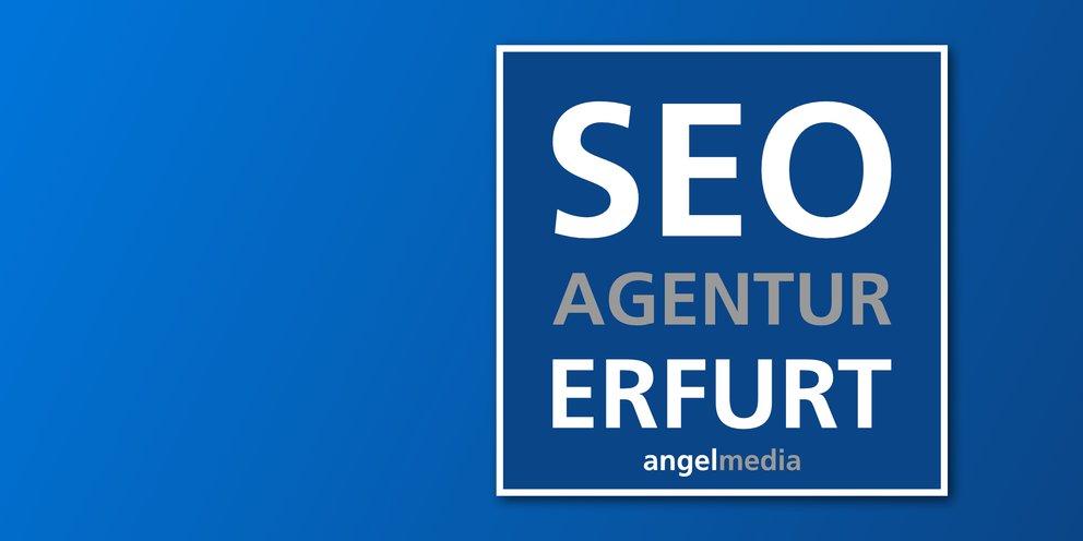 SEO Erfurt Agentur - angelmedia