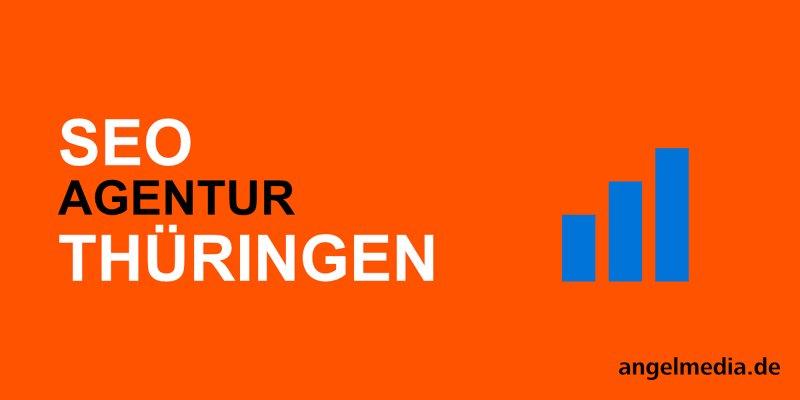 SEO Thüringen - Agentur für Suchmaschinen-optimierung
